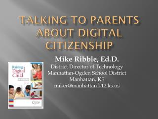 Talking to parents about Digital Citizenship