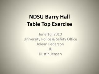 NDSU Barry Hall  Table Top Exercise