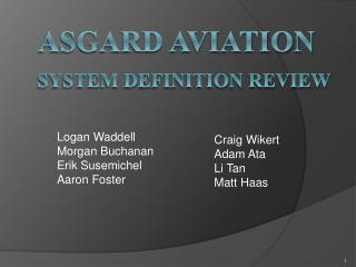 Asgard Aviation System Definition Review