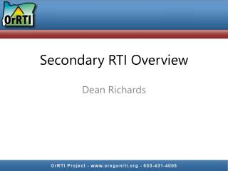 Secondary RTI Overview