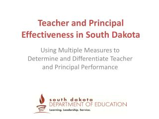 Teacher and Principal Effectiveness in South Dakota