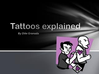 Tattoos explained