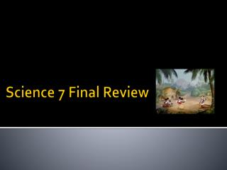 Science 7 Final Review