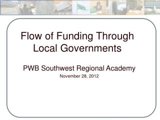 Flow of Funding Through Local Governments