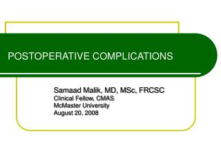 POSTOPERATIVE COMPLICATIONS