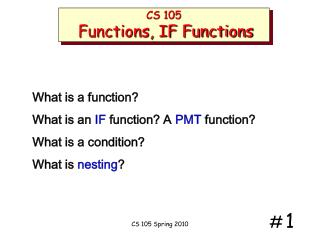 CS 105 Functions, IF Functions