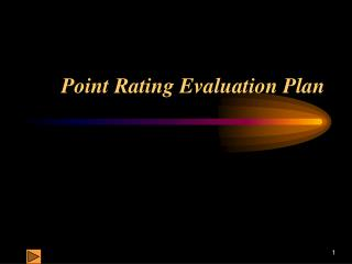 Point Rating Evaluation Plan