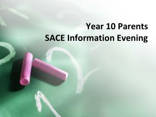 Year 10 Parents  SACE Information Evening