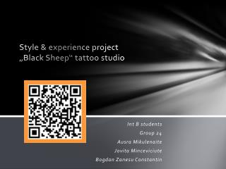 "Style &  experience project ""Black Sheep"" tattoo studio"