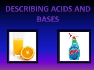 Describing Acids an d bases