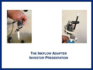 The  Inkflow Adapter Investor Presentation