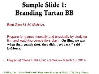 Sample Slide 1: Branding Tartan BB