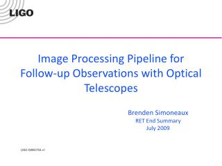 Image Processing Pipeline for Follow-up Observations with Optical Telescopes