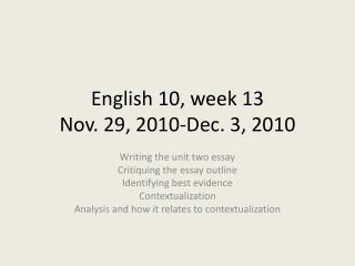 English 10, week 13 Nov. 29, 2010-Dec. 3, 2010