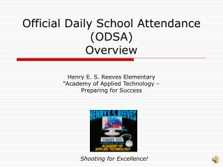 Official Daily School Attendance (ODSA) Overview