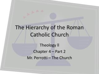 The Hierarchy of the Roman Catholic Church