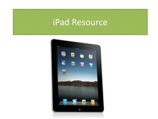 iPad  Resource