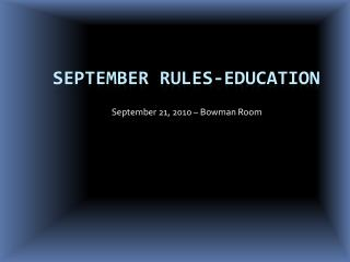 September Rules-Education