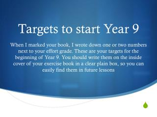 Targets to start Year 9