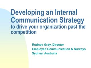 Developing an Internal Communication Strategy to drive your organization past the competition