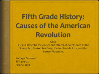 Fifth Grade History: Causes of the American Revolution