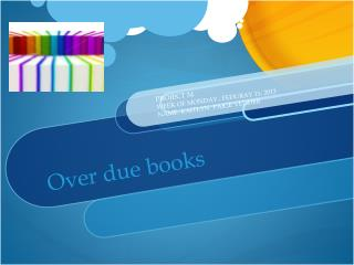 Over due books