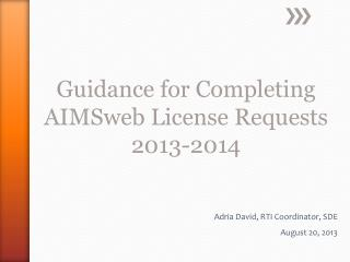 Guidance for Completing  AIMSweb  License Requests 2013-2014