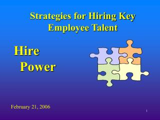 Strategies for Hiring Key Employee Talent