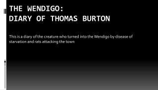 The  W endigo: Diary of Thomas Burton