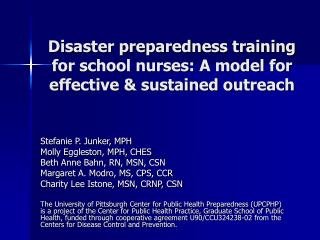 Disaster preparedness training for school nurses: A model for effective  sustained outreach