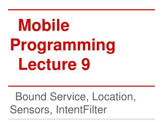 Mobile Programming Lecture 9