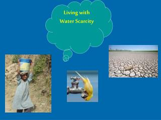 Living with Water Scarcity