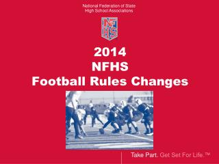 2014  NFHS Football Rules Changes