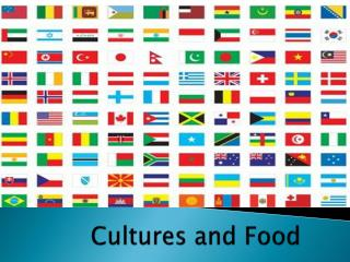Cultures and Food