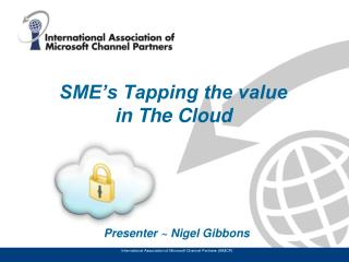 SME's Tapping the value  in The Cloud