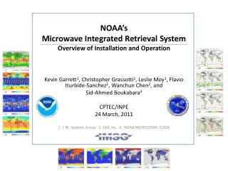NOAA's  Microwave  Integrated Retrieval  System Overview of Installation and Operation