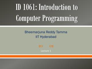 ID 1061: Introduction to Computer Programming