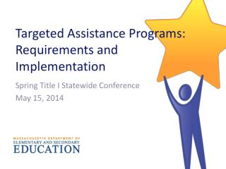 Targeted Assistance Programs: Requirements and Implementation