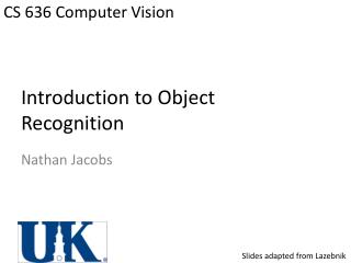 Introduction  to Object Recognition