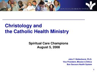 Christology and  the Catholic Health Ministry
