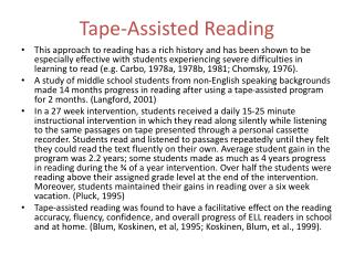 Tape-Assisted Reading