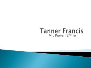 Tanner Francis