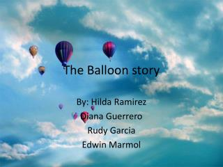 The Balloon story