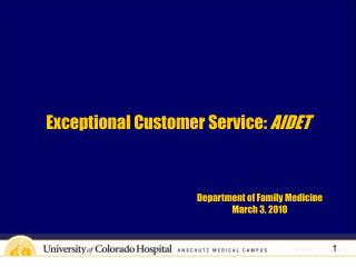 Exceptional Customer Service:  AIDET