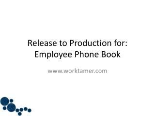 Release to Production for: Employee Phone Book