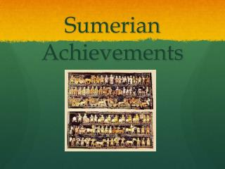 Sumerian Achievements