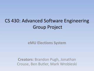 CS 430: Advanced Software Engineering  Group Project