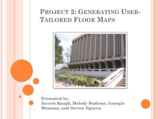 Project 2: Generating User-Tailored Floor Maps
