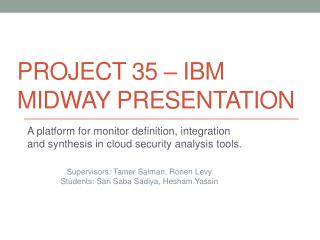 Project 35 – IBM Midway presentation