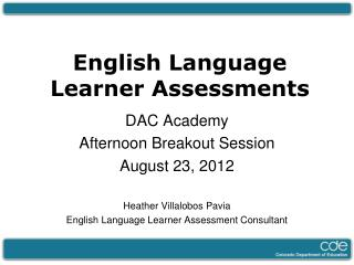 English Language Learner Assessments
